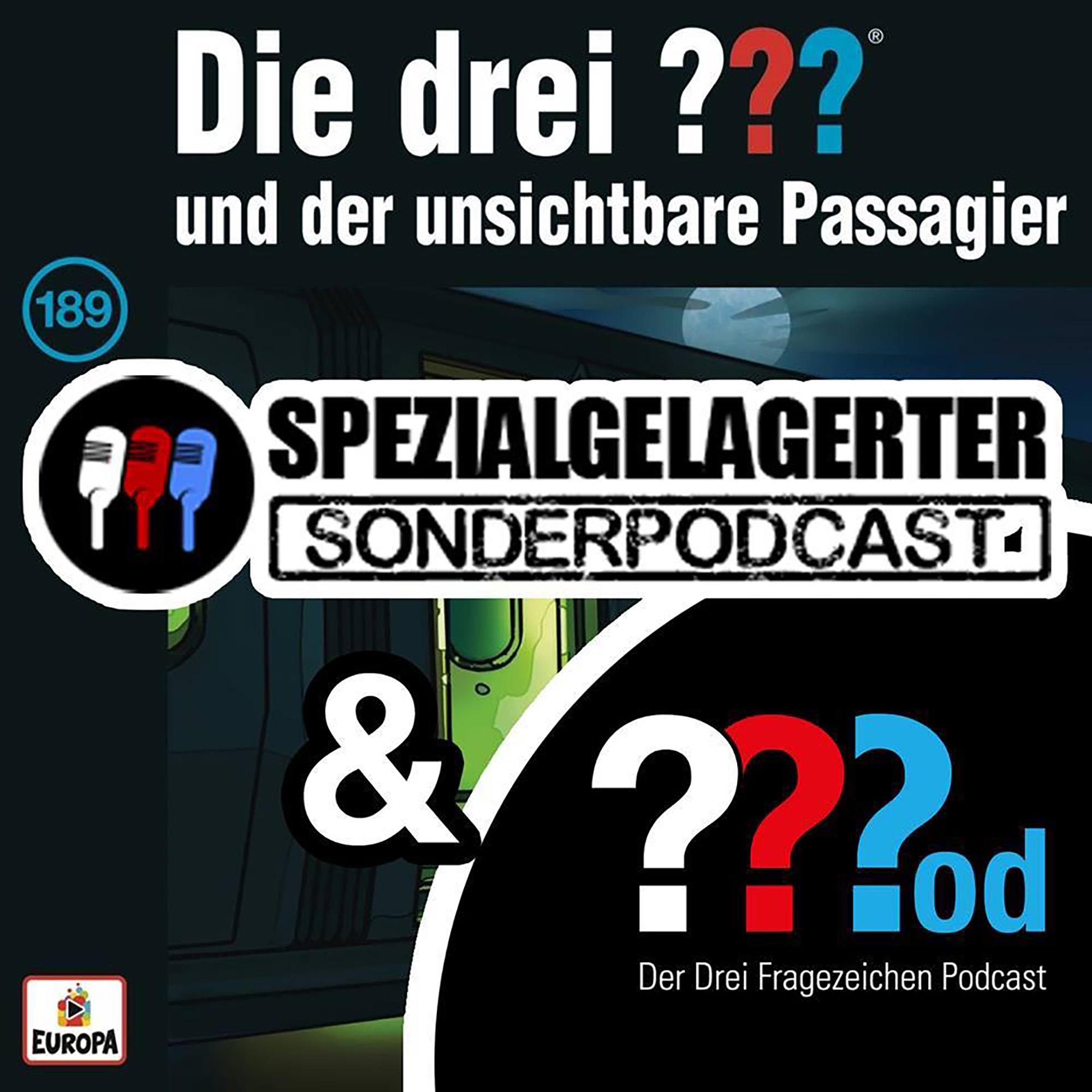 FragezeichenPod – Spezialgelager - 189 und der unsichtbare Passagier