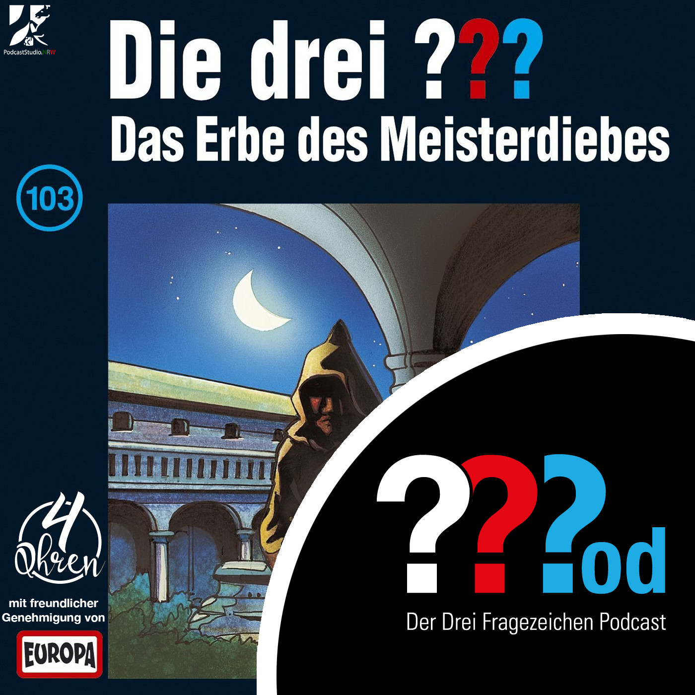 Fragezeichenpod - 103 - Das Erbe des Meisterdiebs